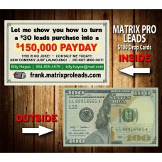 Matrix Pro Leads $100 Drop Cards